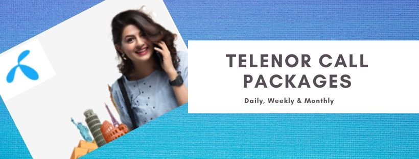 Telenor Call Packages for Postpaid and Prepaid users
