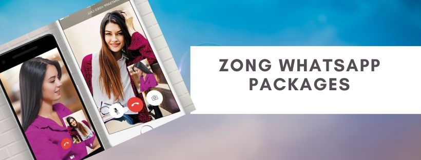 Zong Daily and Monthly WhatsApp offers