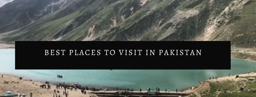 Best places for tourists in Pakistan